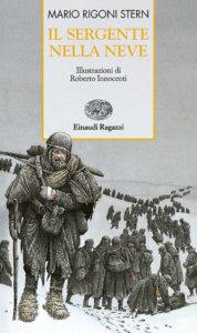 Il sergente nella neve - Rigoni Stern | Einaudi Ragazzi | 9788879263597