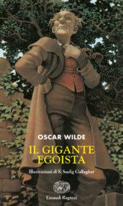 Il gigante egoista - Wilde | Einaudi Ragazzi | 9788879264648
