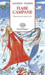 Fiabe campane - Gandini/Piumini | Einaudi Ragazzi | 9788879265874