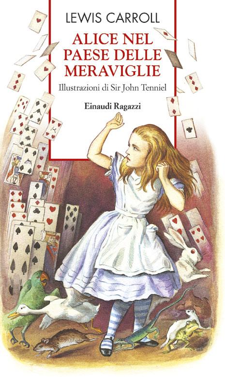 Alice nel paese delle meraviglie - Carroll | Einaudi Ragazzi