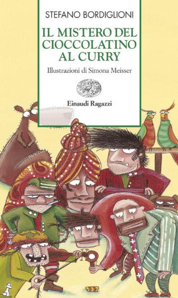 Il mistero del cioccolatino al curry - Bordiglioni | Einaudi Ragazzi | 9788879266833