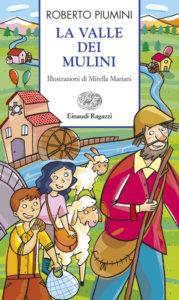 La valle dei mulini - Piumini/Mariani | Einaudi Ragazzi | 9788879267724