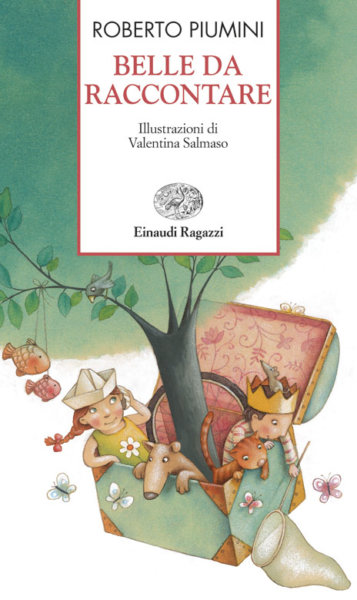 Belle da raccontare - Piumini/Salmaso   Einaudi Ragazzi   9788879267731