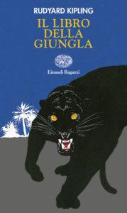 Il libro della giungla - Kipling/Mignon | Einaudi Ragazzi | 9788879267793