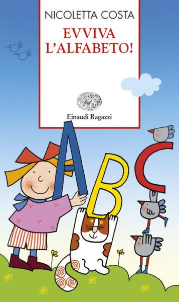 Evviva l'alfabeto! - Costa | Einaudi Ragazzi | 9788879268738
