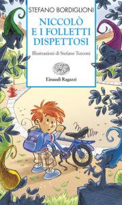 Niccolò e i folletti dispettosi - Bordiglioni/Turconi | Einaudi Ragazzi | 9788879268851