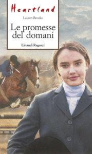 Heartland - Le promesse del domani - Brooke | Einaudi Ragazzi | 9788879269285