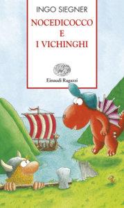 Nocedicocco e i vichinghi - Siegner   Einaudi Ragazzi   9788879269322