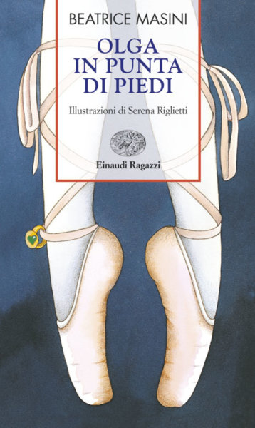 Olga in punta di piedi - Masini | Einaudi Ragazzi | 9788879264341
