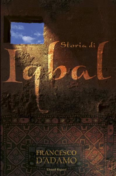 Storia di Iqbal - D'Adamo | Einaudi Ragazzi | 9788879267090