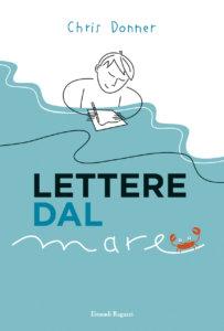 Lettere dal mare - Donner/Biancardi | Einaudi Ragazzi | 9788879268233