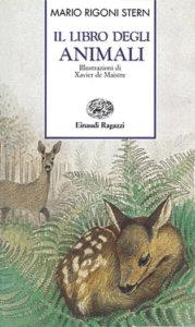 Il libro degli animali - Rigoni Stern | Einaudi Ragazzi | 9788879260954