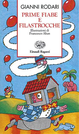 Prime fiabe e filastrocche - Rodari | Einaudi Ragazzi | 9788879260961