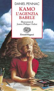 Kamo - L'agenzia Babele - Pennac | Einaudi Ragazzi | 9788879262989