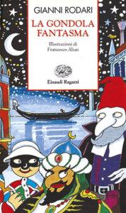 La gondola fantasma - Rodari | Einaudi Ragazzi | 9788879261241