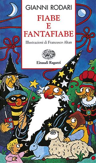 Fiabe e fantafiabe - Rodari | Einaudi Ragazzi | 9788879261456