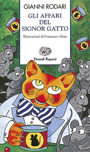 Gli affari del Signor Gatto - Rodari | Einaudi Ragazzi | 9788879261487