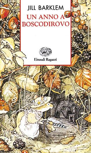 Un anno a Boscodirovo - Barklem | Einaudi Ragazzi | 9788879262194