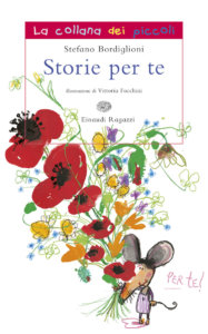 Storie per te - Bordiglioni | Einaudi Ragazzi | 9788879265973