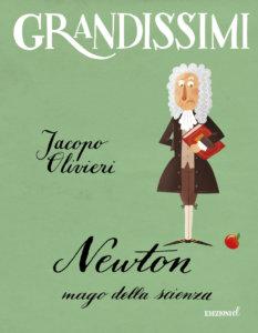 Newton, mago della scienza - Olivieri/Castellani | Edizioni EL | 9788847734548