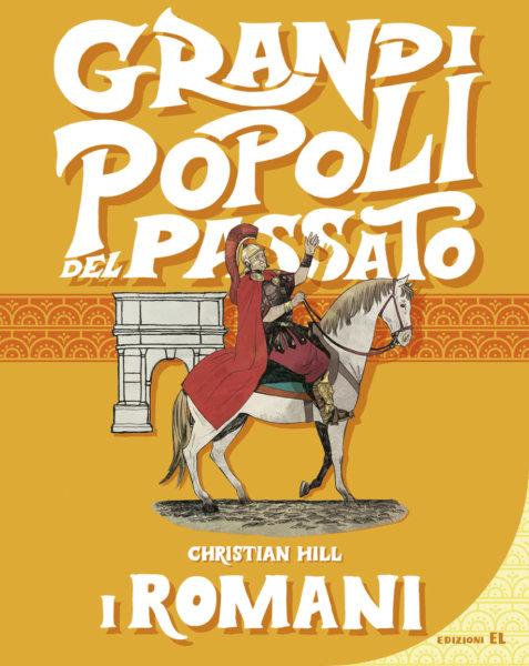 I Romani - Hill/Visintin | Edizioni EL | 9788847734630