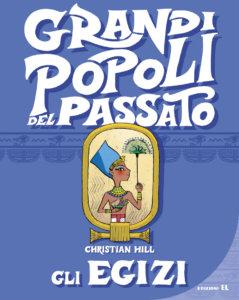 Gli Egizi - Hill/Not | Edizioni EL | 9788847734654
