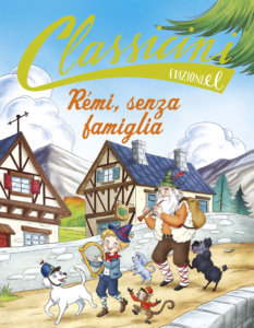Rémi, senza famiglia - Rossi/Tedeschi | Edizioni EL | 9788847734715