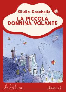 La piccola Donnina volante - Cocchella/Lauciello - R | Edizioni EL | 9788847734791