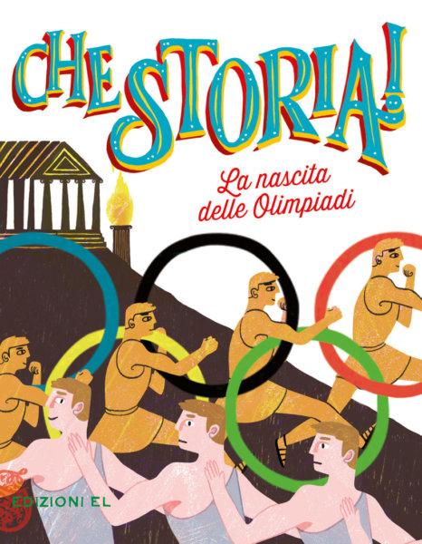 La nascita delle Olimpiadi - Blengino/Albertini | Edizioni EL | 9788847735026