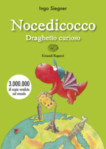 Nocedicocco draghetto curioso - Siegner | Einaudi Ragazzi | 9788866563617