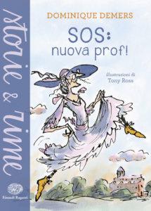 SOS: nuova prof! - Demers/Ross | Einaudi Ragazzi | 9788866563754