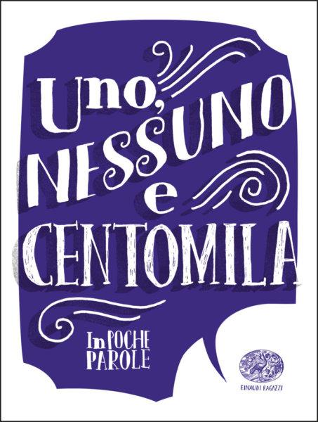 Uno, nessuno e centomila - Sgardoli (da Pirandello) | Einaudi Ragazzi | 9788866563761