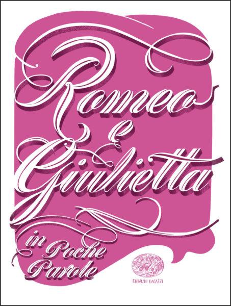 Romeo e Giulietta - Masini (da Shakespeare) | Einaudi Ragazzi | 9788866563778