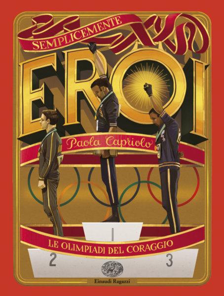 Le Olimpiadi del coraggio - Capriolo | Einaudi Ragazzi | 9788866563792