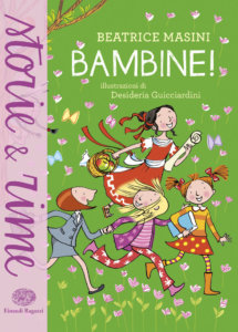 Bambine! - Masini/Guicciardini | Einaudi Ragazzi | 9788866563808