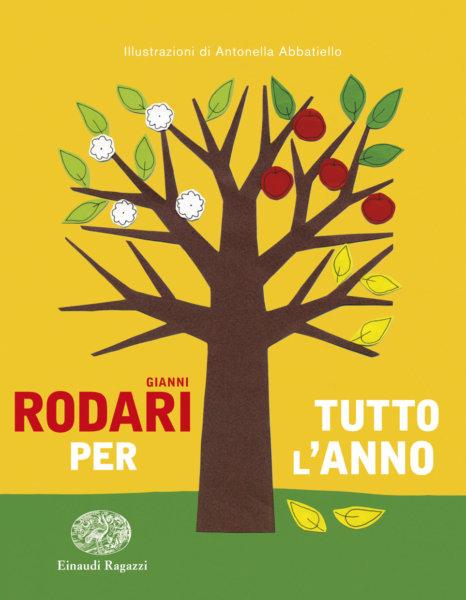 Gianni Rodari per tutto l'anno - Rodari/Abbatiello | Einaudi Ragazzi | 9788866563839