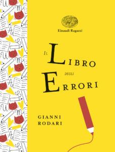 Il libro degli errori - Rodari/Armellini | Einaudi Ragazzi | 9788866563853
