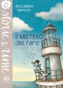 Il mistero del faro - Davico | Einaudi Ragazzi | 9788866563877