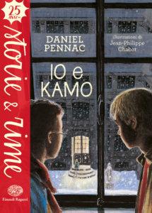 Io e Kamo - Pennac/Chabot | Einaudi Ragazzi | 9788866563884