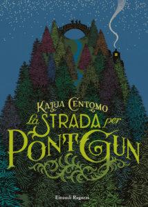 La strada per Pont Gun - Katja Centomo