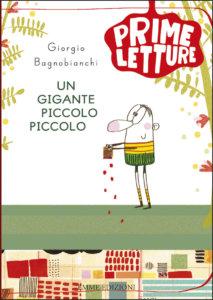Un gigante piccolo piccolo - Giorgio Bagnobianchi