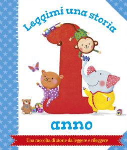 Leggimi una storia - 1 anno | Emme Edizioni | 9788867145942