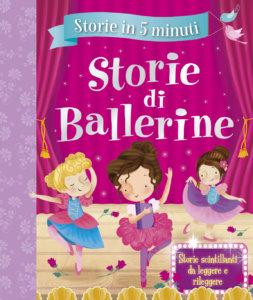 Storie in 5 minuti - Storie di Ballerine | Emme Edizioni | 9788867146031