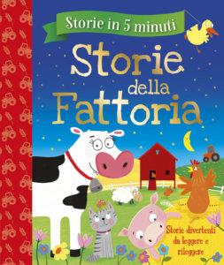 Storie in 5 minuti - Storie della Fattoria | Emme Edizioni | 9788867146055