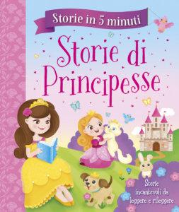 Storie in 5 minuti - Storie di Principesse | Emme Edizioni | 9788867146062