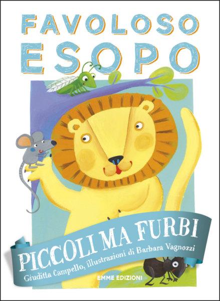 Piccoli ma furbi - Campello/Vagnozzi | Emme Edizioni | 9788867146291