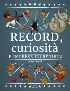 Record, curiosità e imprese incredibili - Beaupère | Emme Edizioni | 9788867146338