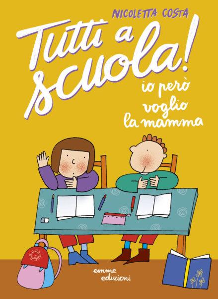 Io però voglio la mamma - Costa | Emme Edizioni | 9788867146383