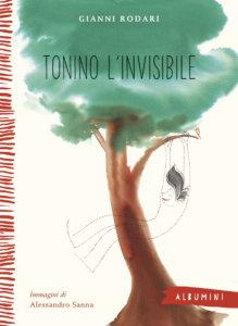 Tonino l'invisibile - Rodari/Sanna | Emme Edizioni | 9788867146420