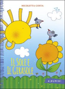 Il sole e il girasole - Nicoletta Costa